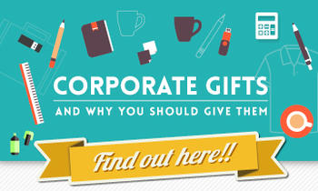 Corporate Gifts and Why You Should Give Them